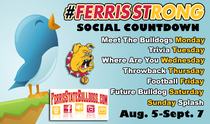 Bulldog Athletics Unveils #FerrisStrong Social Countdown & New Hashtag