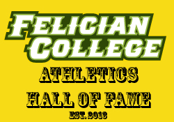 Felician Athletics To Establish Hall Of Fame, Induct Two Pioneers
