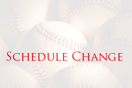 Baseball Schedule Change
