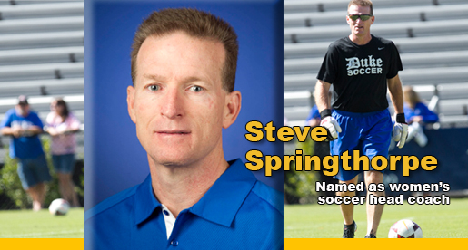 Duke assistant Steve Springthorpe selected as Golden Eagle soccer coach