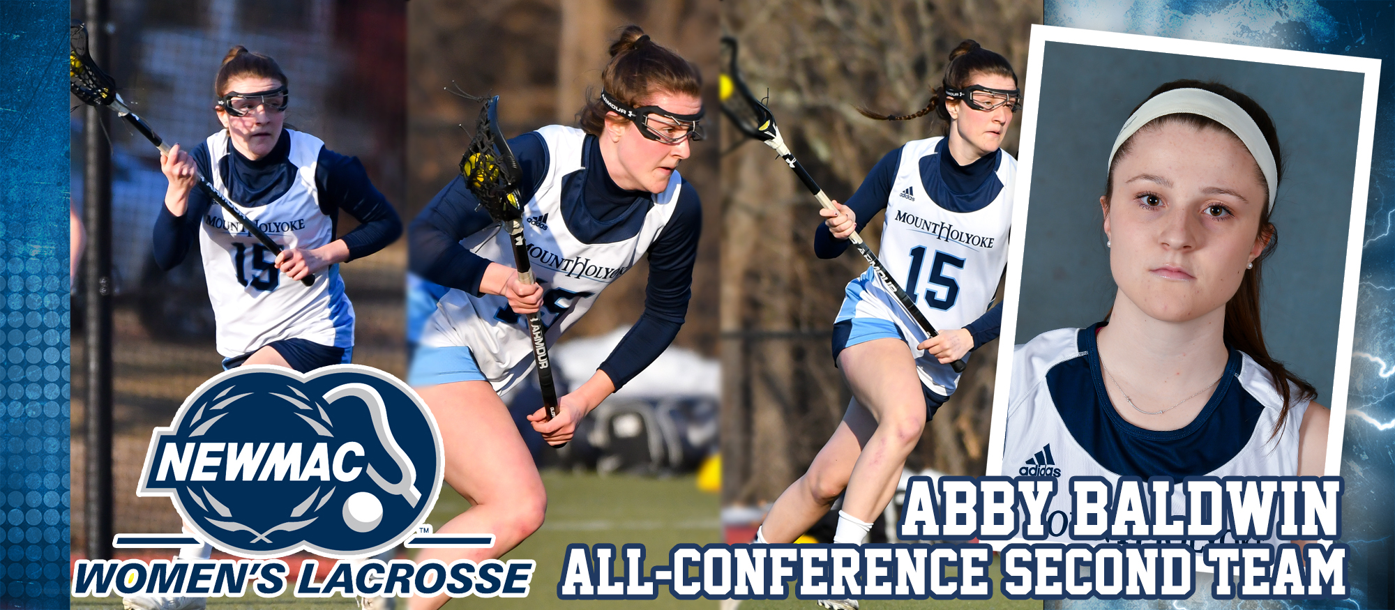 Photo featuring a variety of images of first year Abby Baldwin, who was named to the NEWMAC Lacrosse All-Conference Second Team on May 9, 2019.