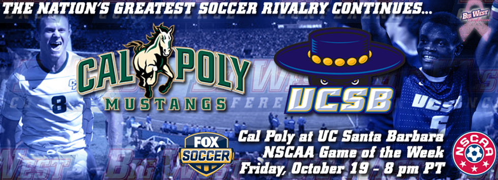 The Central Coast Classic: How Cal Poly and UC Santa Barbara Became the Nation's Greatest Rivalry