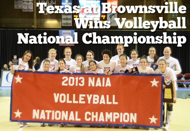 Texas at Brownsville Wins Second Volleyball National Championship