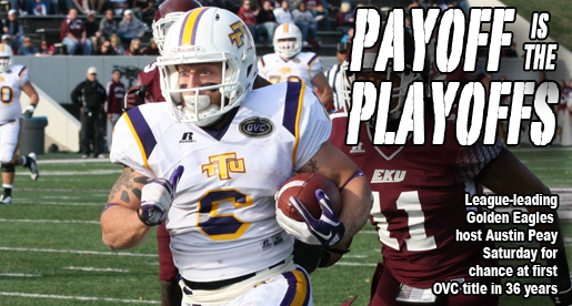 Playoff and title hopes rest on Saturday's game vs. Austin Peay