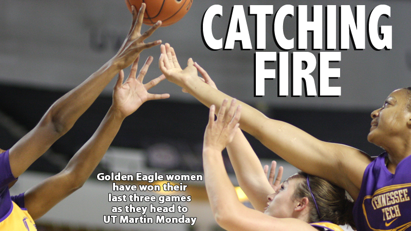 Riding a hot-streak, the Golden Eagles hit the road to play UT Martin