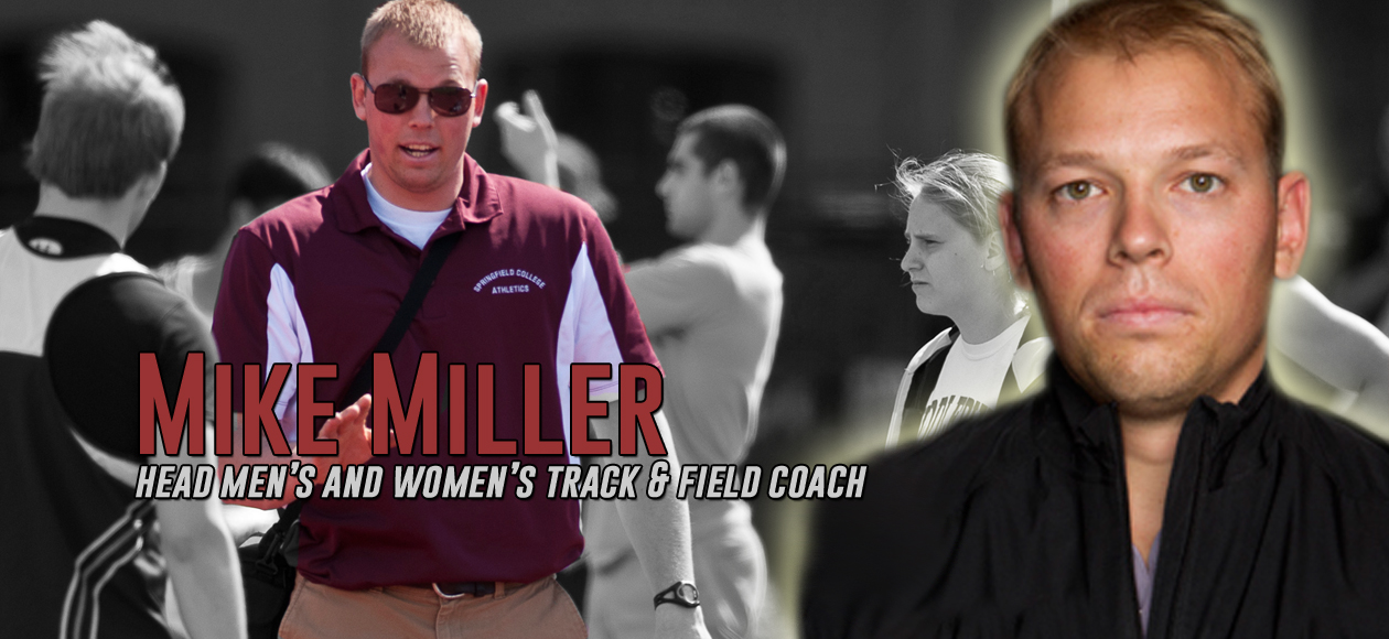 Miller '08 G'12 Named Springfield College Head Men's and Women's Track & Field Coach