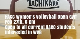 HACC Women's Volleyball Open Gym, February 27th at 6 pm