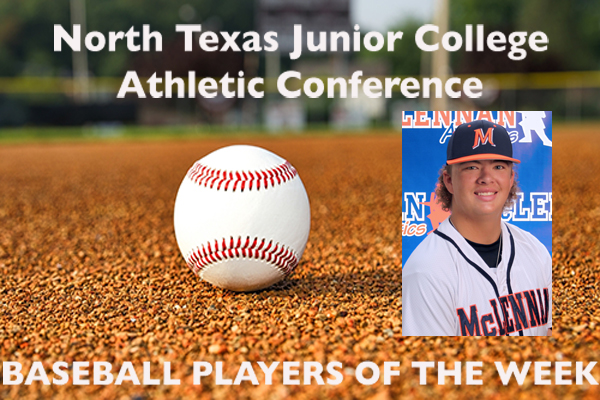 NTJCAC Baseball Players of the Week (March 5-11)