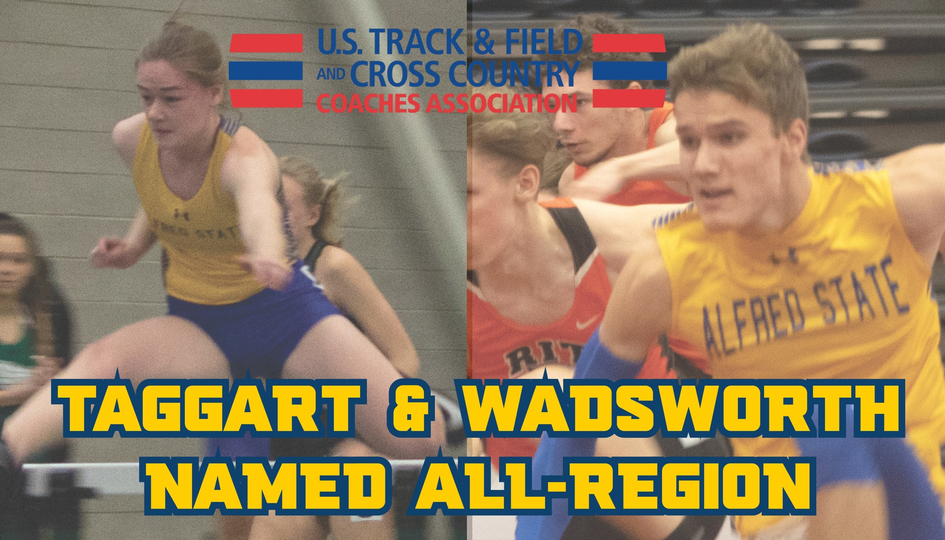 Emma Taggart and Jacob Wadsworth named USTFCCCA All-Mideast Region.