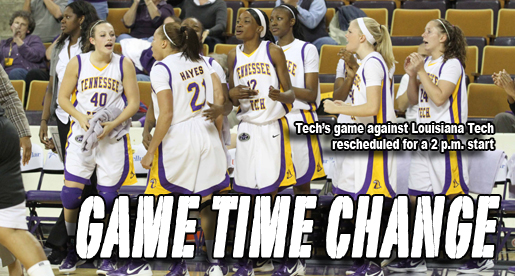 Tech women's basketball game against Louisiana Tech moved up to 2 p.m.
