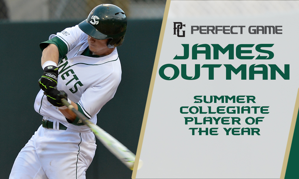 OUTMAN NAMED SUMMER COLLEGIATE PLAYER OF THE YEAR BY PERFECT GAME