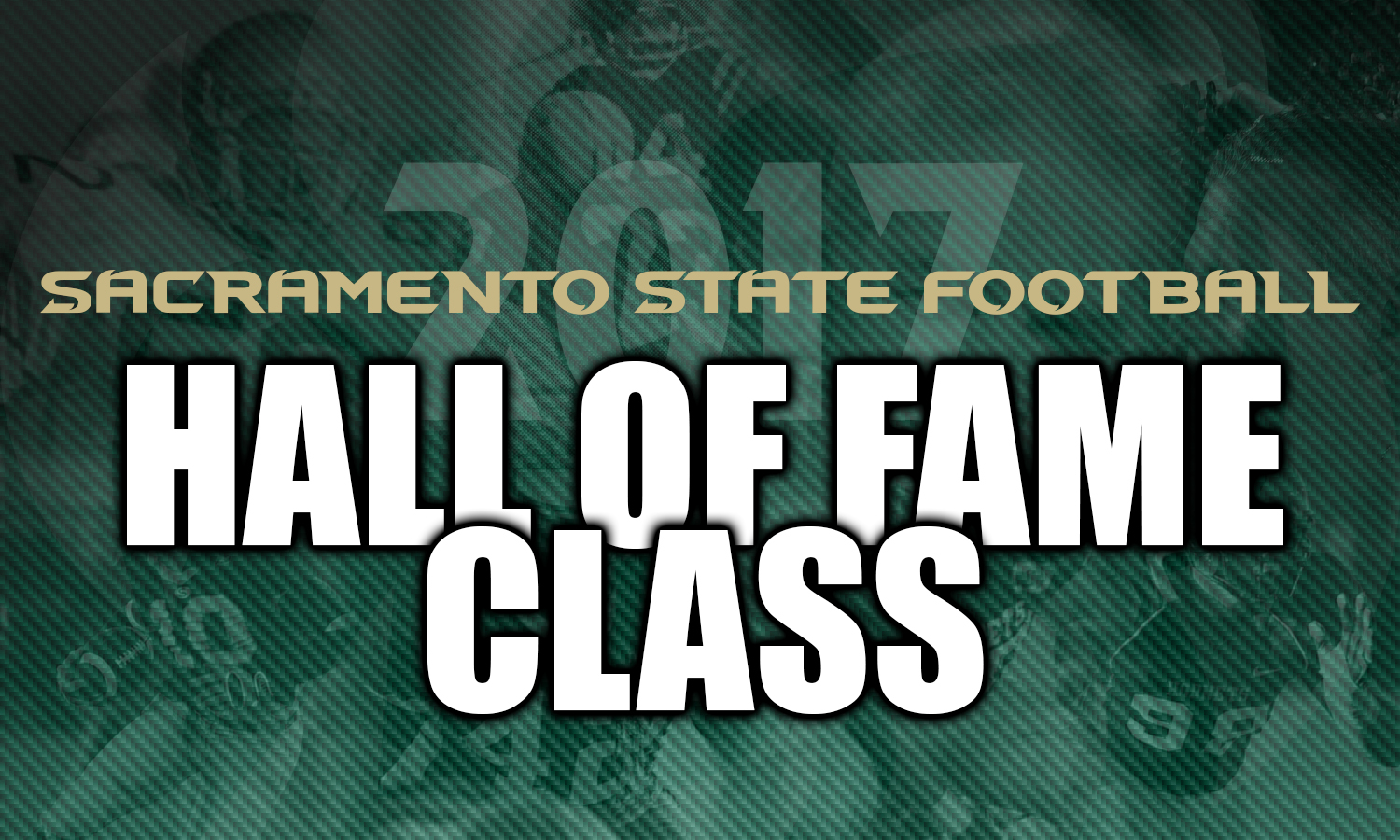 FOOTBALL ANNOUNCES 2017 HALL OF FAME CLASS