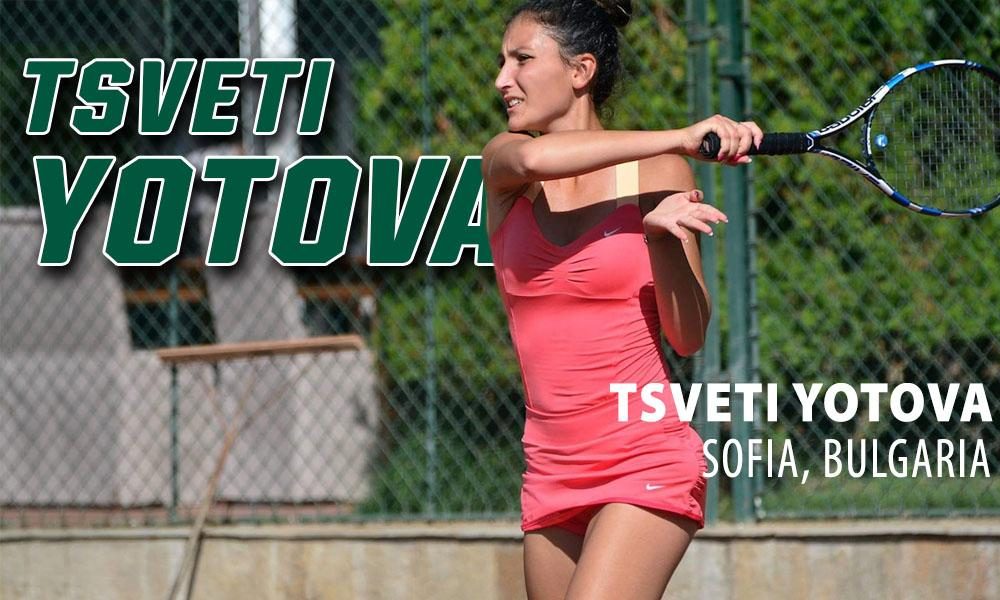 WOMEN'S TENNIS SIGNS TSVETI YOTOVA TO NATIONAL LETTER OF INTENT