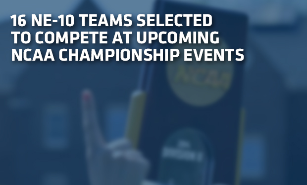 NE-10 to be Extremely Well-Represented at Upcoming NCAA Championship Events