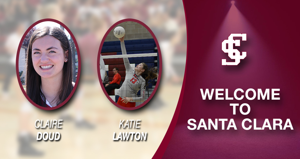Meet the Future of Santa Clara Volleyball – Claire Doud/Katie Lawton