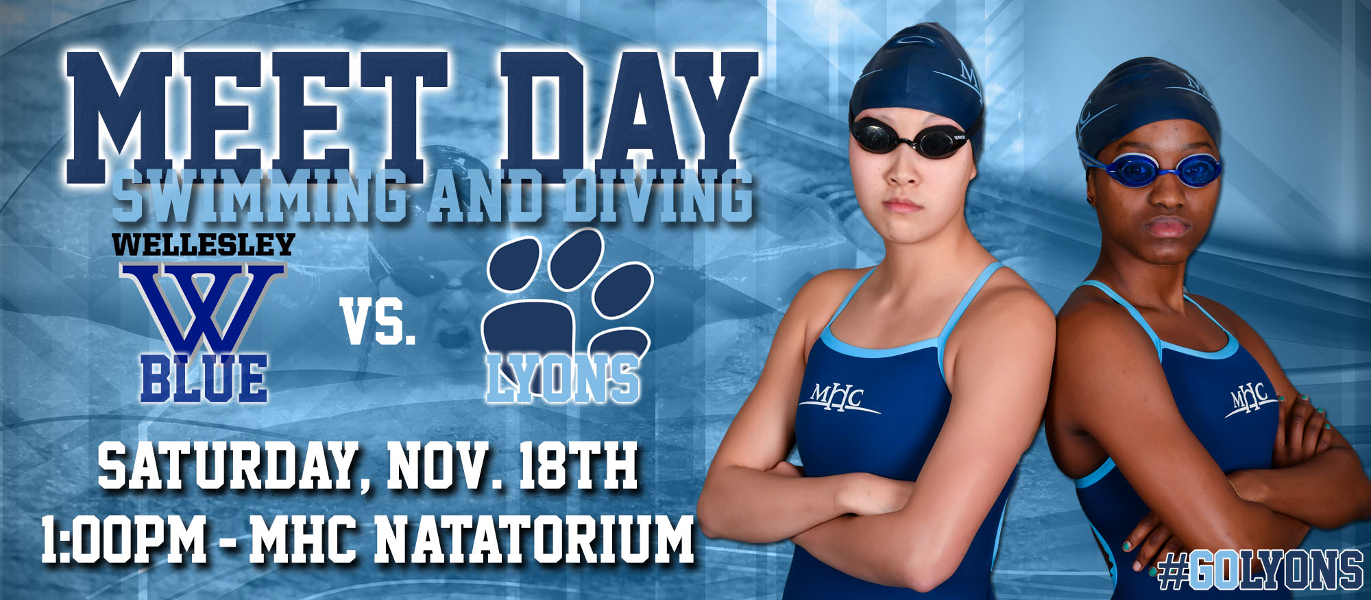 Graphic promoting the Lyons swimming & diving meet against Wellesley on November 18. Featured are Lyons seniors Amy Lim and Topaz Mukulu.