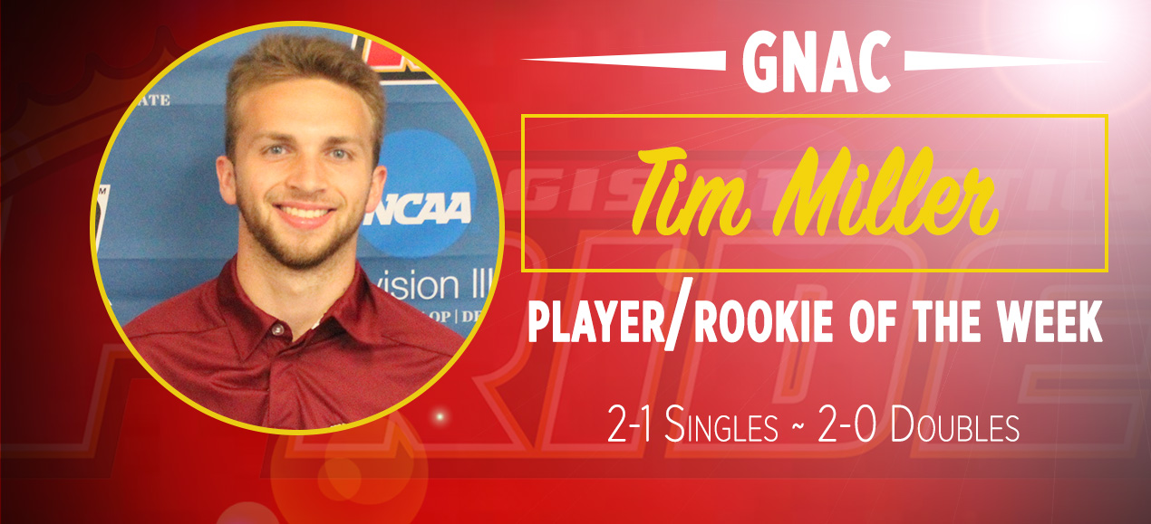 Miller Named GNAC Men's Tennis Player and Rookie of the Week