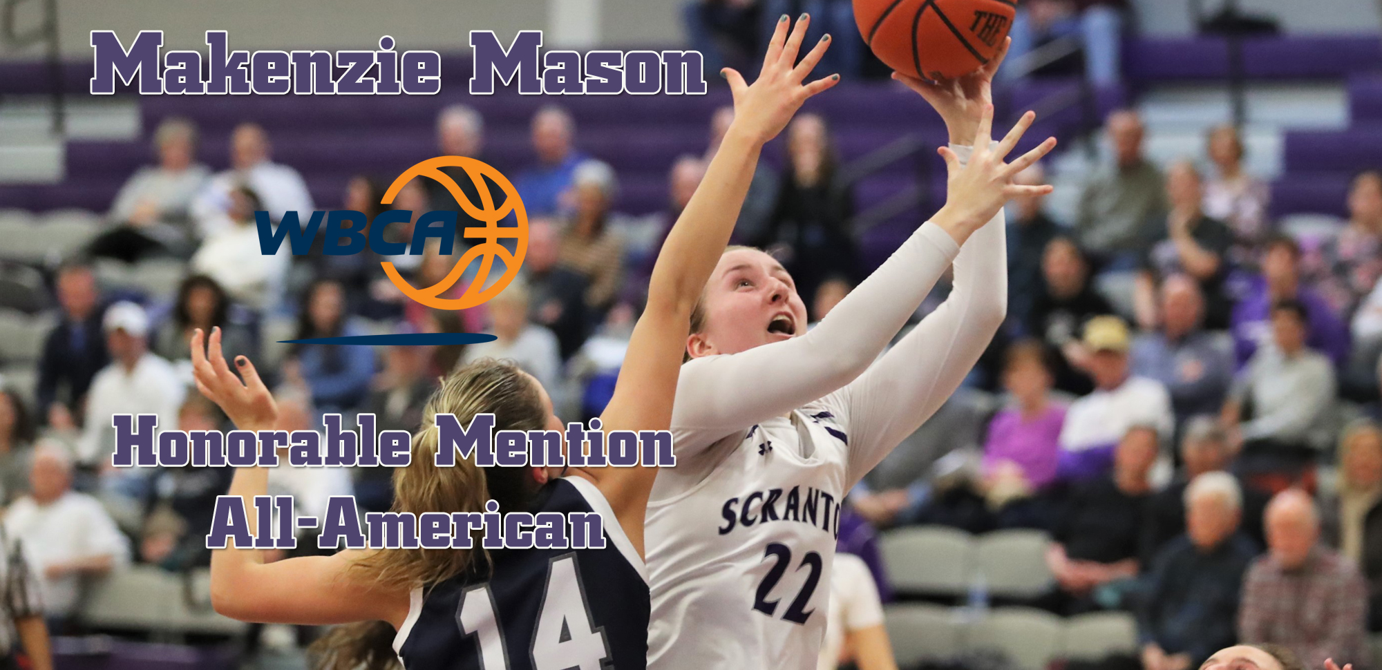 Senior Makenzie Mason was named a WBCA Honorable Mention All-American as announced by the organization on Thursday.