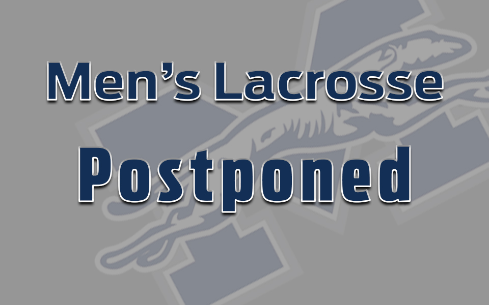 Men's lacrosse match postponed.