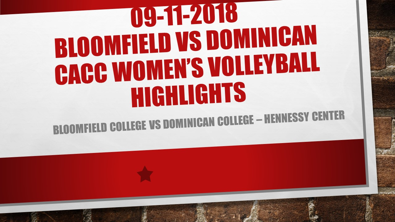 WOMEN'S VOLLEYBALL HIGHLIGHTS AGAINST BLOOMFIELD COLLEGE