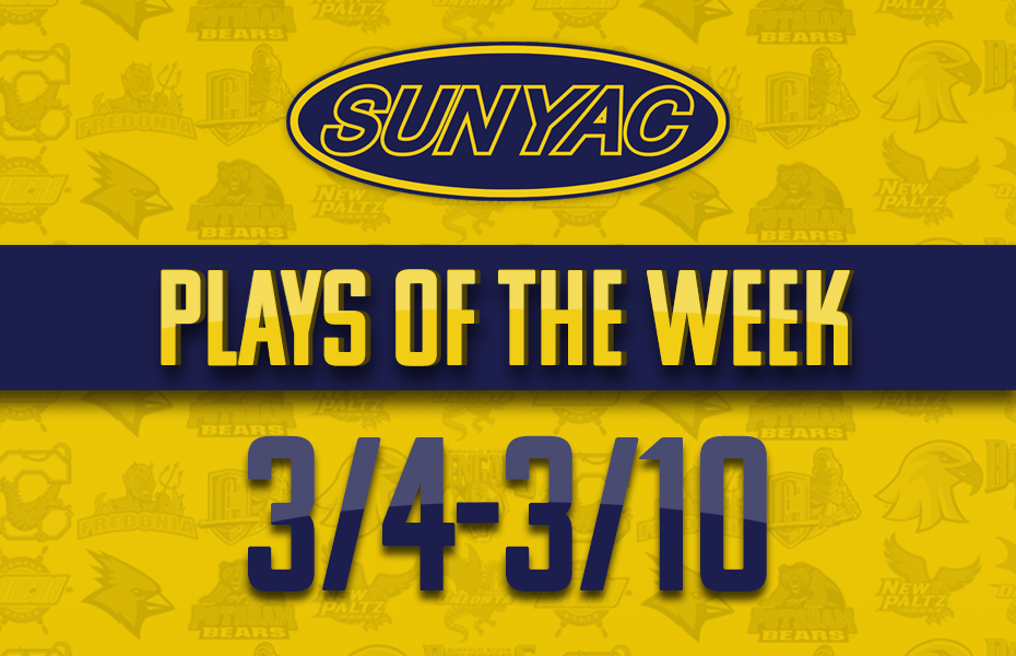 SUNYAC Plays of the Week - Mar. 4-10