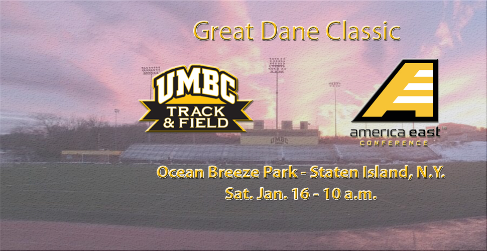 UMBC Track and Field Heads to Staten Island for Great Dane Classic on Saturday