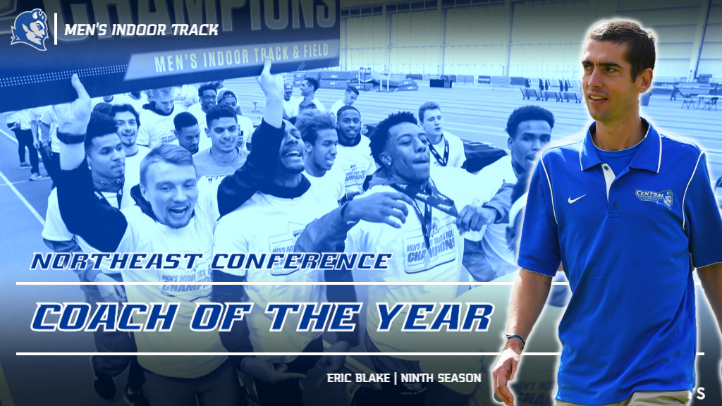 Blake Named NEC Coach of the Year, Men's Track Earns Nine All-Conference Nods