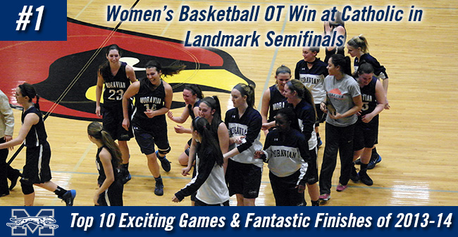 Top 10 Exciting Games of 2013-14 - #1 Women's Basketball OT Win at Catholic in Landmark Semifinals