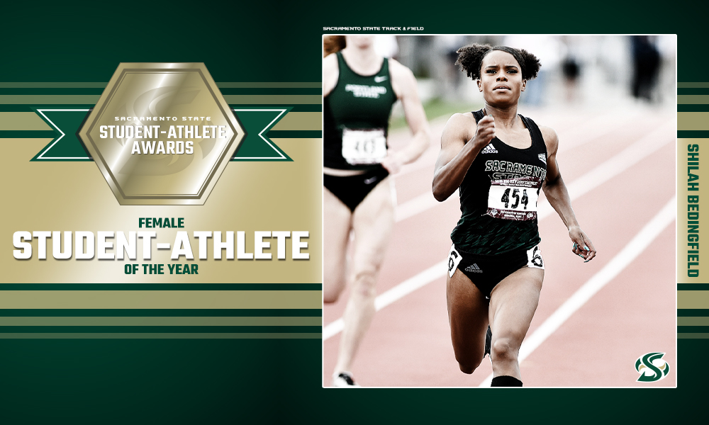 WOMEN'S TRACK & FIELD'S SHILAH BEDINGFIELD NAMED THE SACRAMENTO STATE FEMALE STUDENT-ATHLETE OF THE YEAR