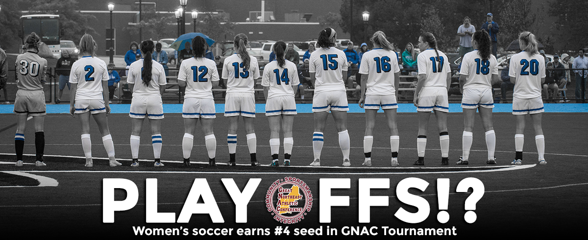 Women's Soccer Earns #4 Seed in GNAC Tournament