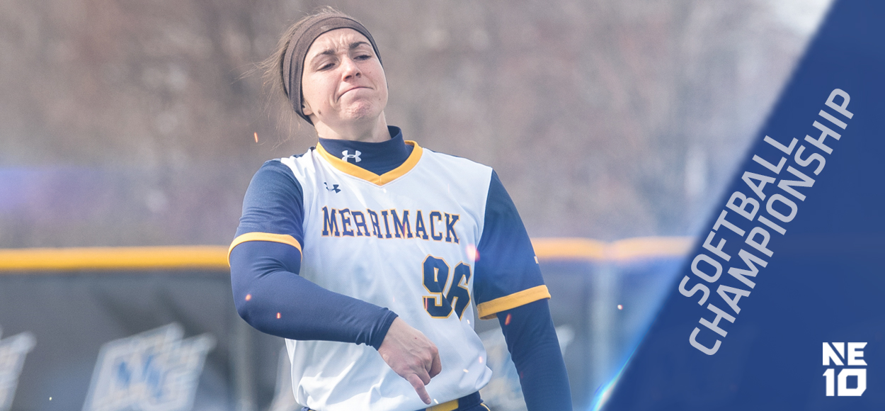 Embrace The Championship: Merrimack, New Haven Advance to NE10 Softball Championship Weekend