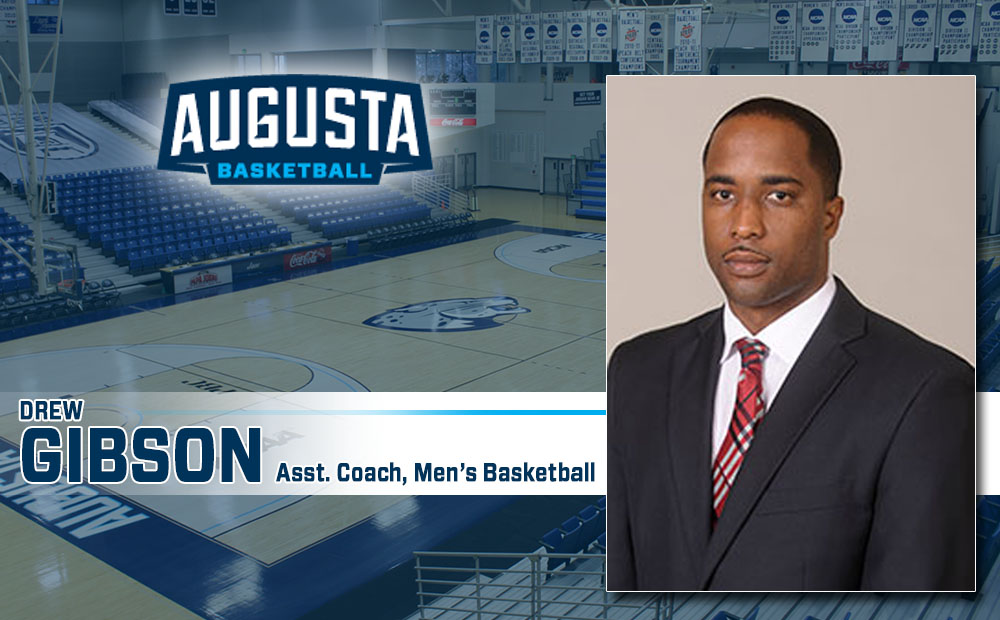 Augusta Men's Basketball Names Drew Gibson New Assistant Coach
