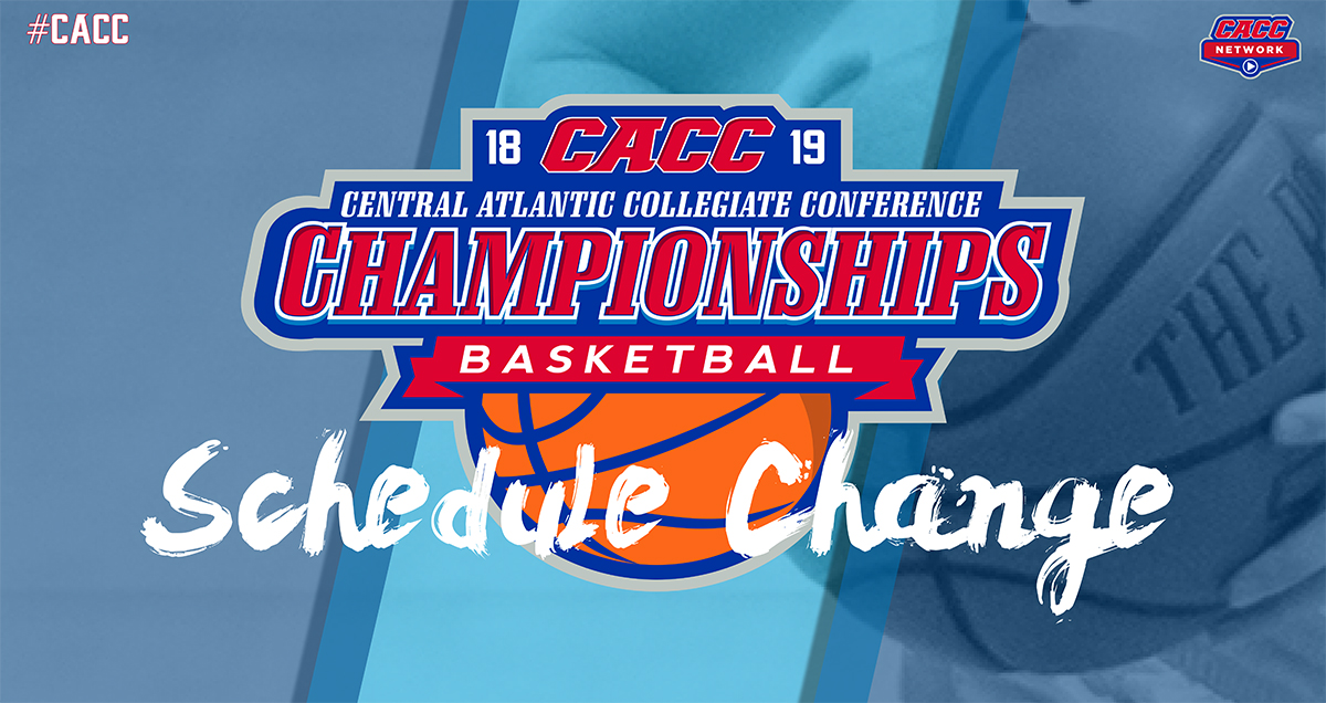 UPDATE (as of 10:30 am) - Start Times for Sunday's CACC Basketball Championship Finals Pushed Back 1 Hour (1 & 3:30 p.m.)