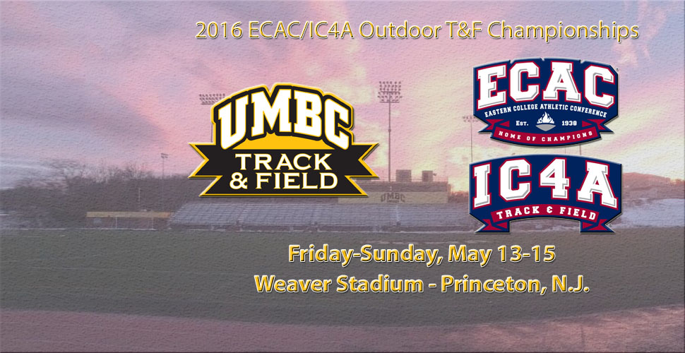 UMBC Track and Field Continues Championship Season the ECAC/IC4A Championships This Weekend