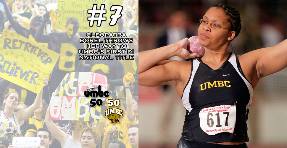 #retriever50for50 -    Cleopatra Borel Throws Her Way to UMBC's First DI National Title