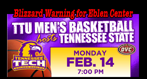 Blizzard expected Monday inside Eblen Center when Tigers visit TTU
