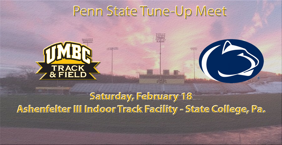 Track and Field Heads to Penn State Tune-Up Meet This Saturday