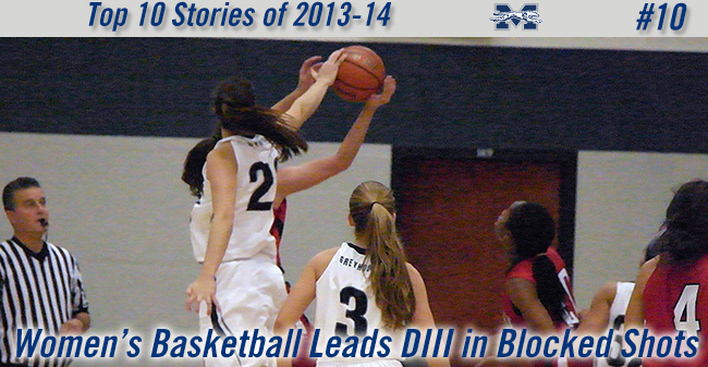 Top 10 Stories of 2013-14 - #10 Women's Basketball Leads Division III in Blocked Shots