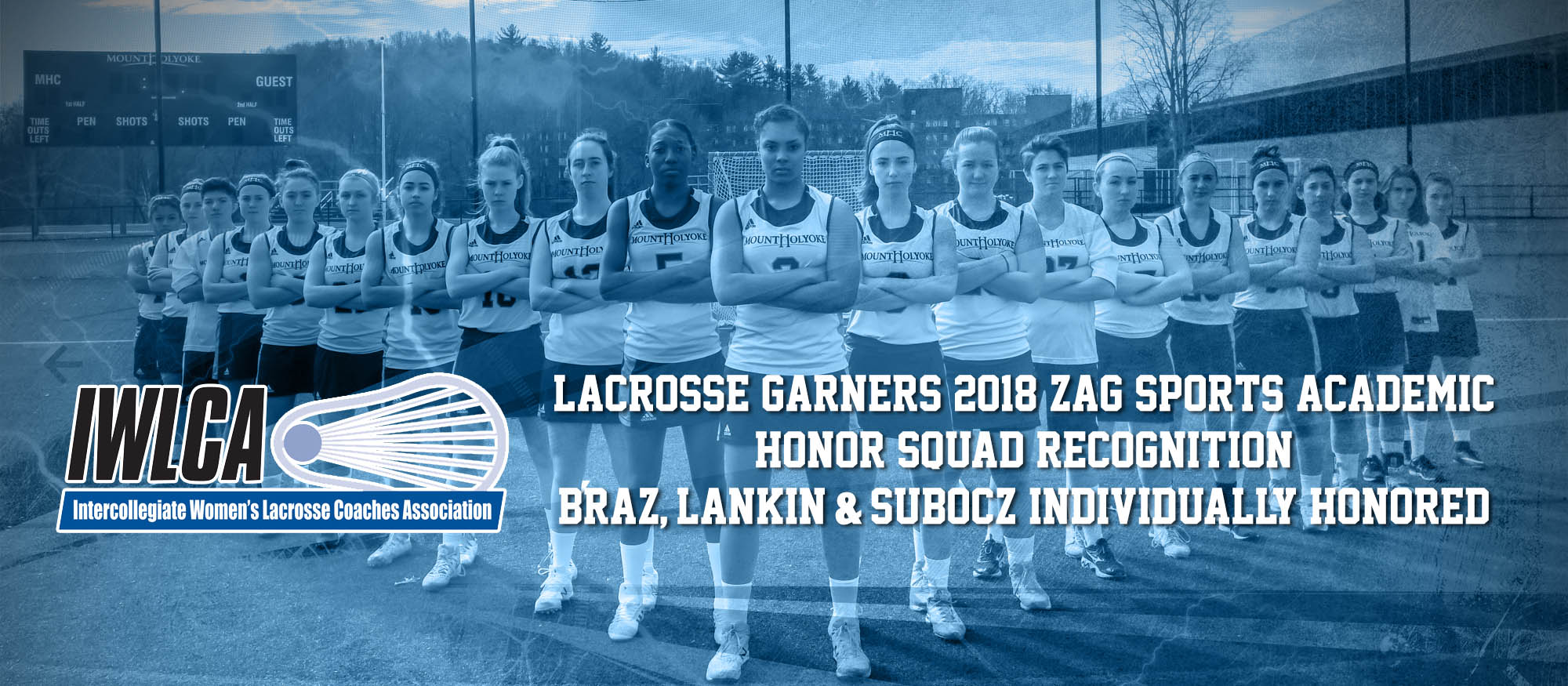 Photo of the 2018 Lyons Lacrosse Team, which was named a 2018 IWLCA/Zag Sports Academic Honor Squad for their work in the classroom.