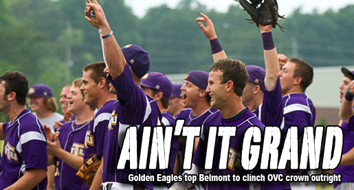 OVC CHAMPS: Golden Eagles grab eighth regular season title with 14-6 win over Belmont