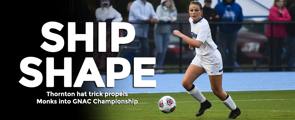 Thornton Hat Trick Propels Monks to GNAC Championship Game