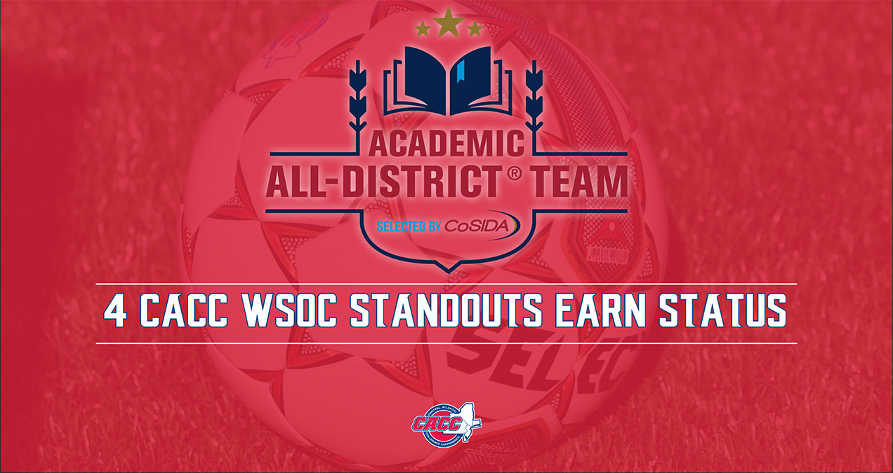 Four CACC Women's Soccer Standouts Named to CoSIDA Academic All-District I First Team