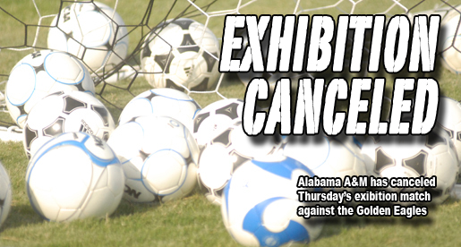 Soccer exhibition with Alabama A&M canceled