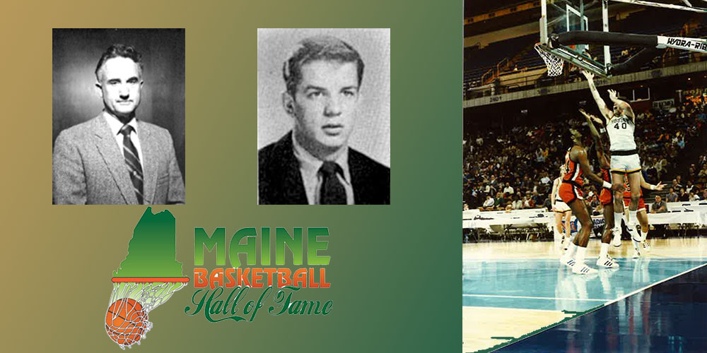 Merrill, Ogden and Trafton Named a 2018 Inductee to the Maine Basketball Hall of Fame
