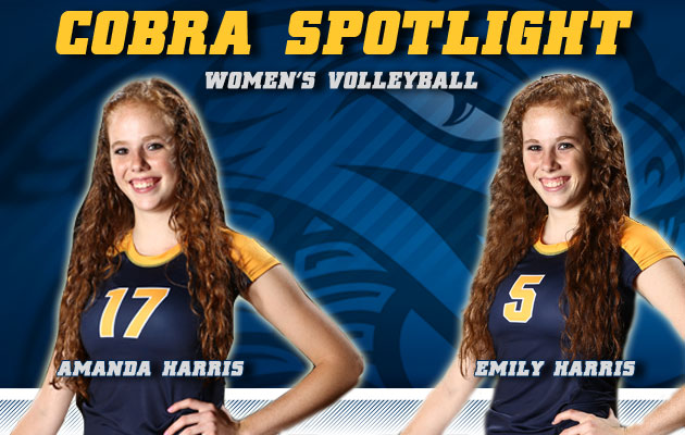 Cobra Spotlight- Amanda & Emily Harris, Women's Volleyball