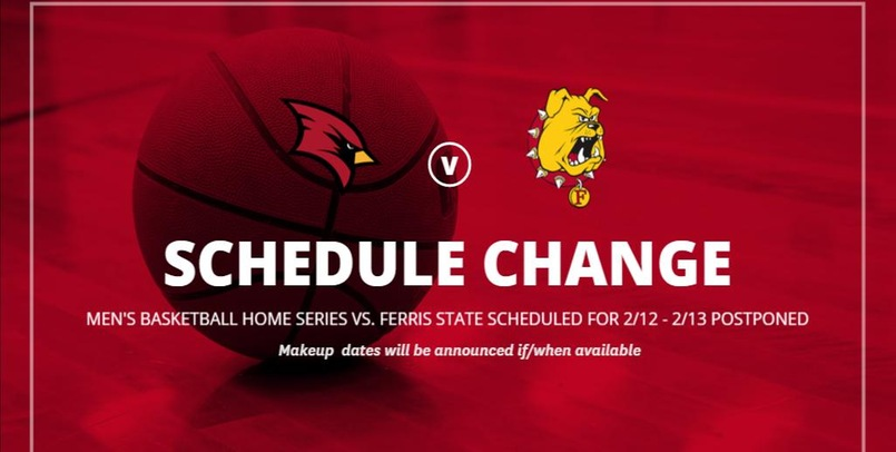 SCHEDULE CHANGE: MBB home series with Ferris State postponed