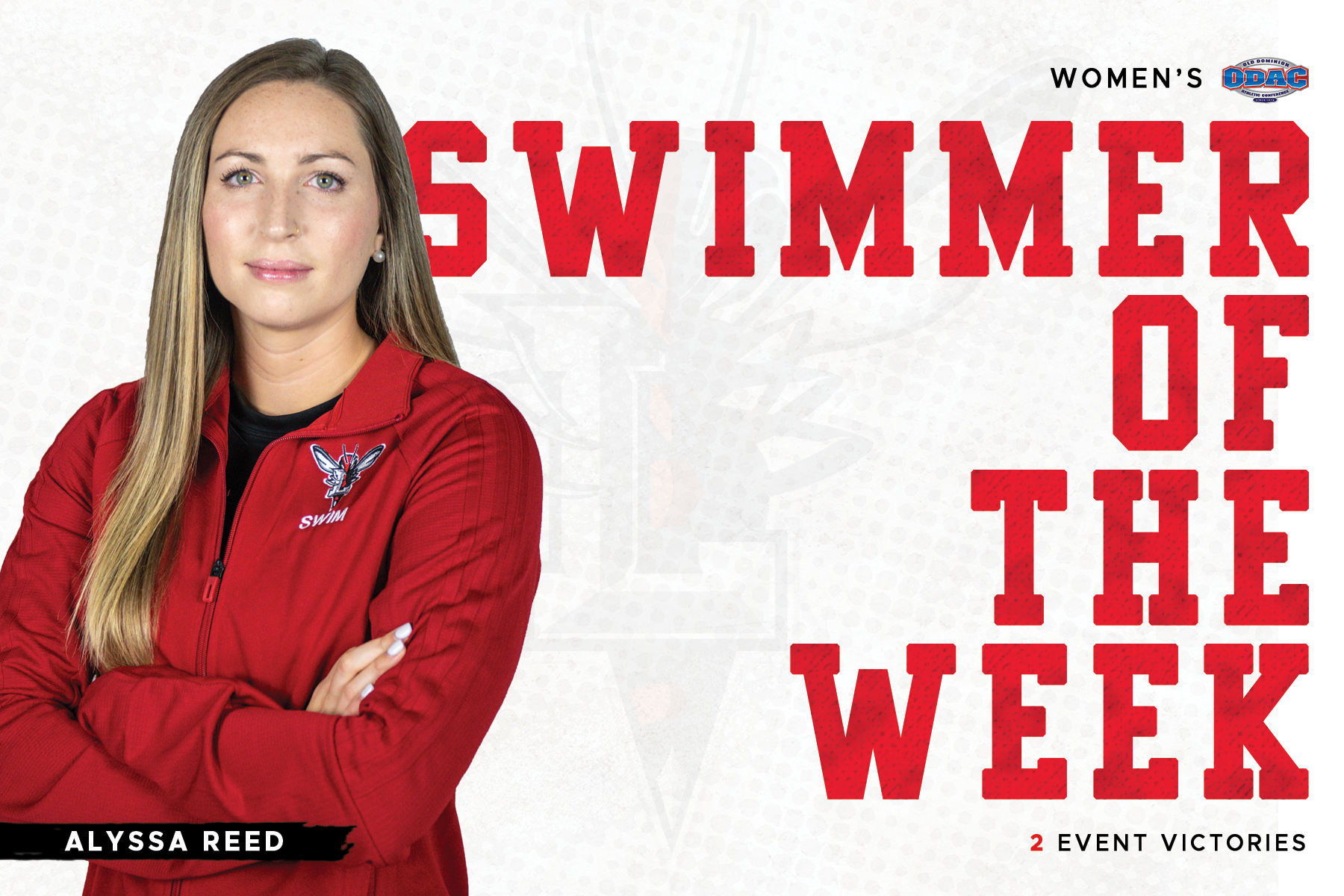 Alyssa Reed standing in warmups with arms crossed atop white and red swimmer of the week graphic