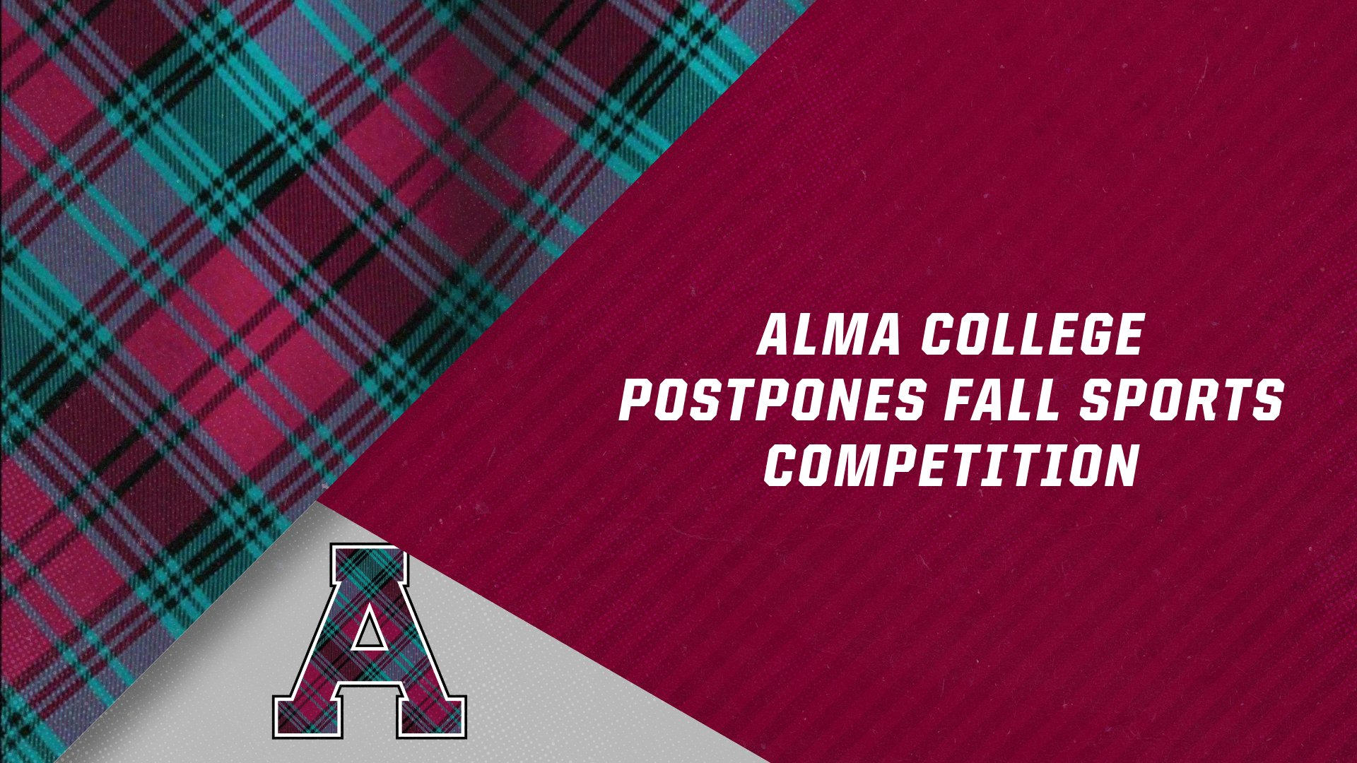 Alma College postpones fall sports competition and championships to 2021