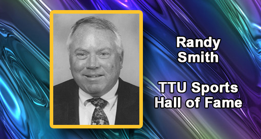 Randy Smith to be inducted into TTU Sports Hall of Fame Nov. 2