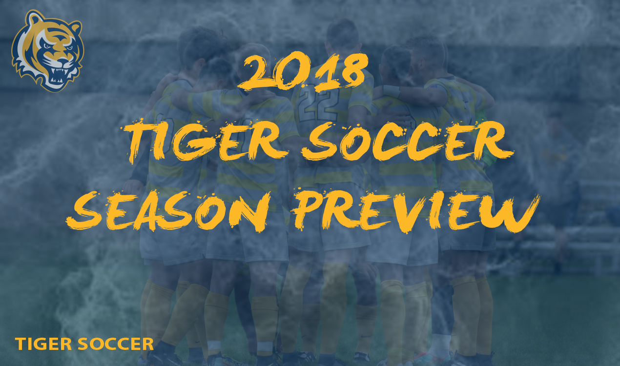 2018 Tiger Soccer Season Preview